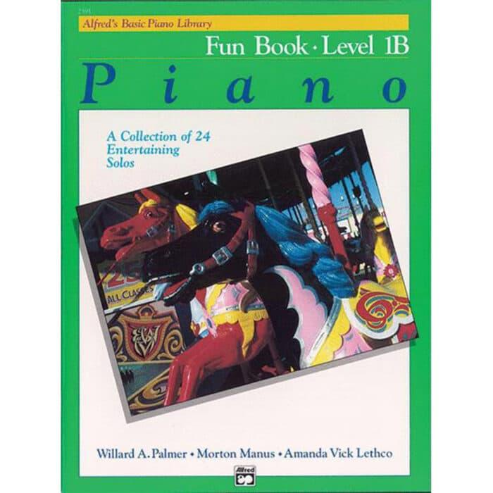 Alfred Basic Piano Library Fun Book 1B