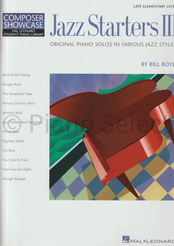 Bill Boyd Jazz Starters 3 Hal Leonard Student Piano Library